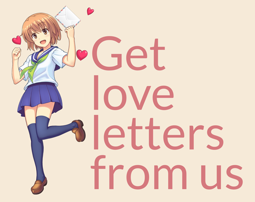 Megumi wants to send you love letters!